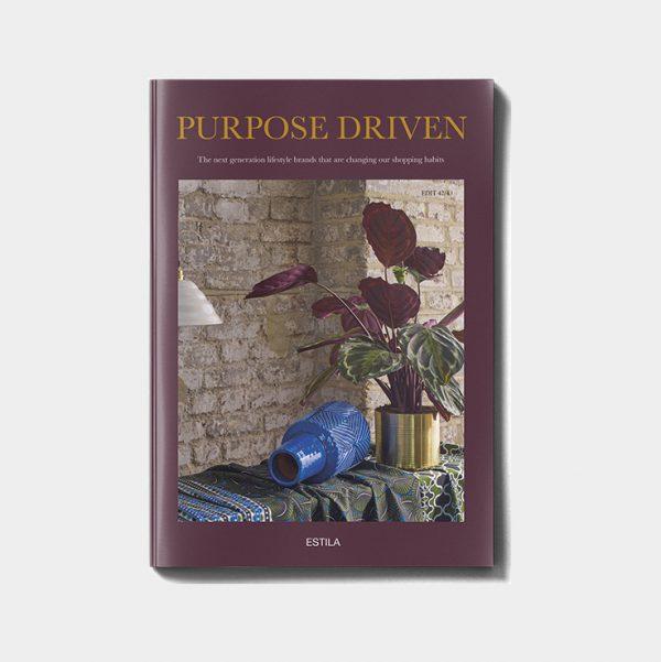 ESTILA Purpose Driven